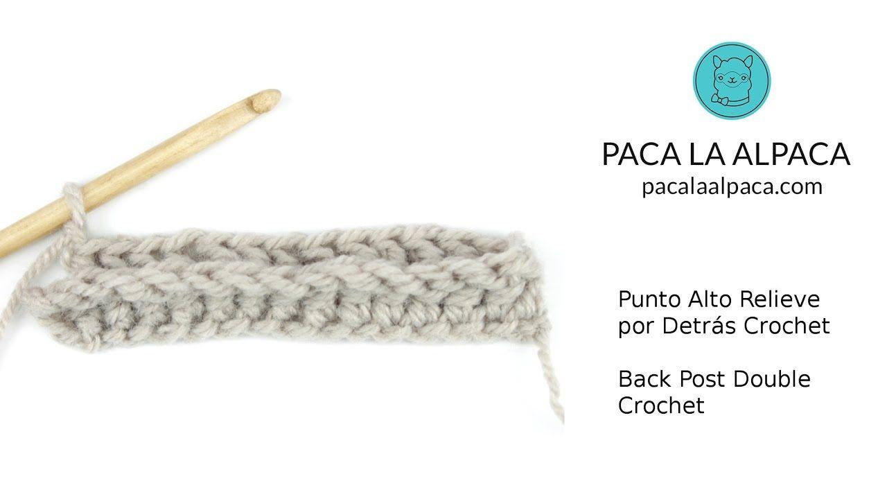 Punto Alto Relieve por Detrás / Back Post Double Crochet | Aprender ...