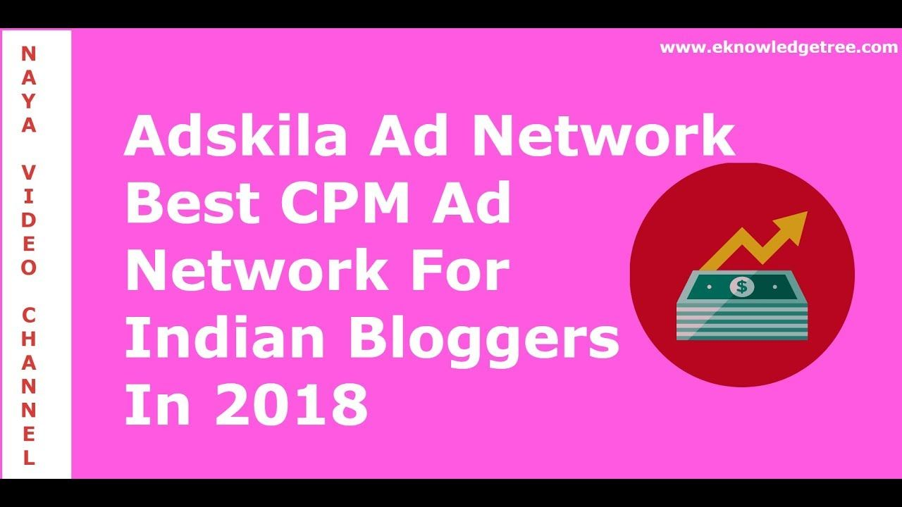 Adskila Review: Highest Paying CPM AD Network in 2018