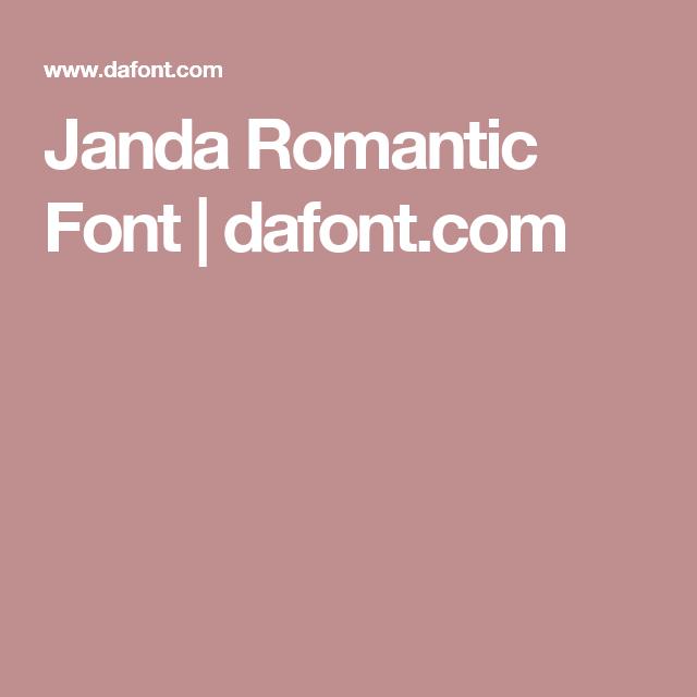 Janda Romantic Font Dafont Com Romantic Fonts Romantic Fonts