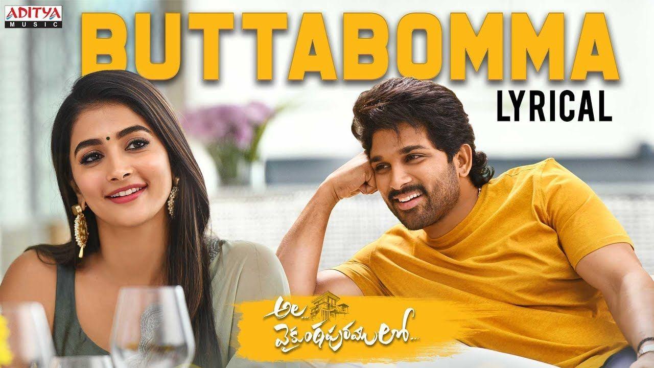 Alavaikunthapurramuloo Buttabomma Lyrical Allu Arjun Trivikram In 2020 Dj Songs Mp3 Song Download Latest Dj Songs