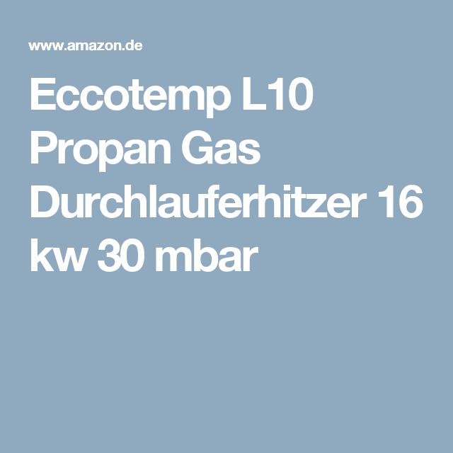 Eccotemp L10 Propan Gas Durchlauferhitzer 16 kw 30 mbar