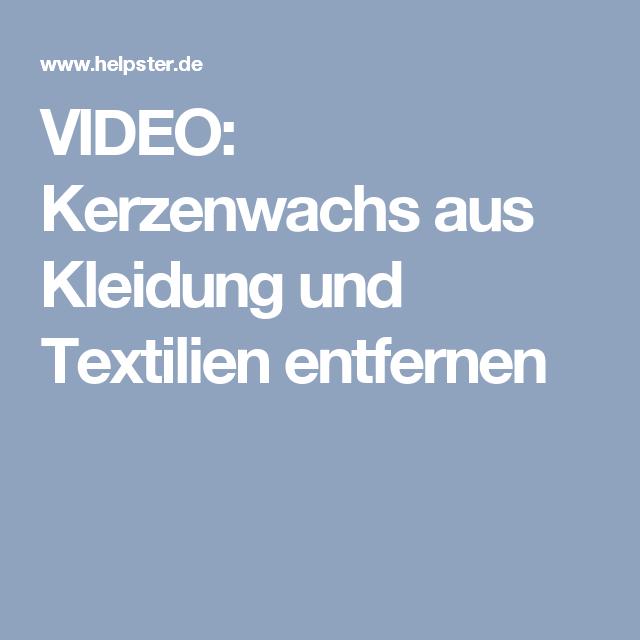 VIDEO: Kerzenwachs aus Kleidung und Textilien entfernen   Tipp ...