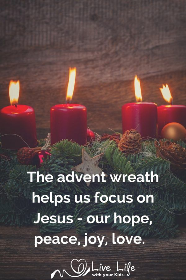 The Advent Wreath helps us focus on Jesus our hope, peace, joy and love.