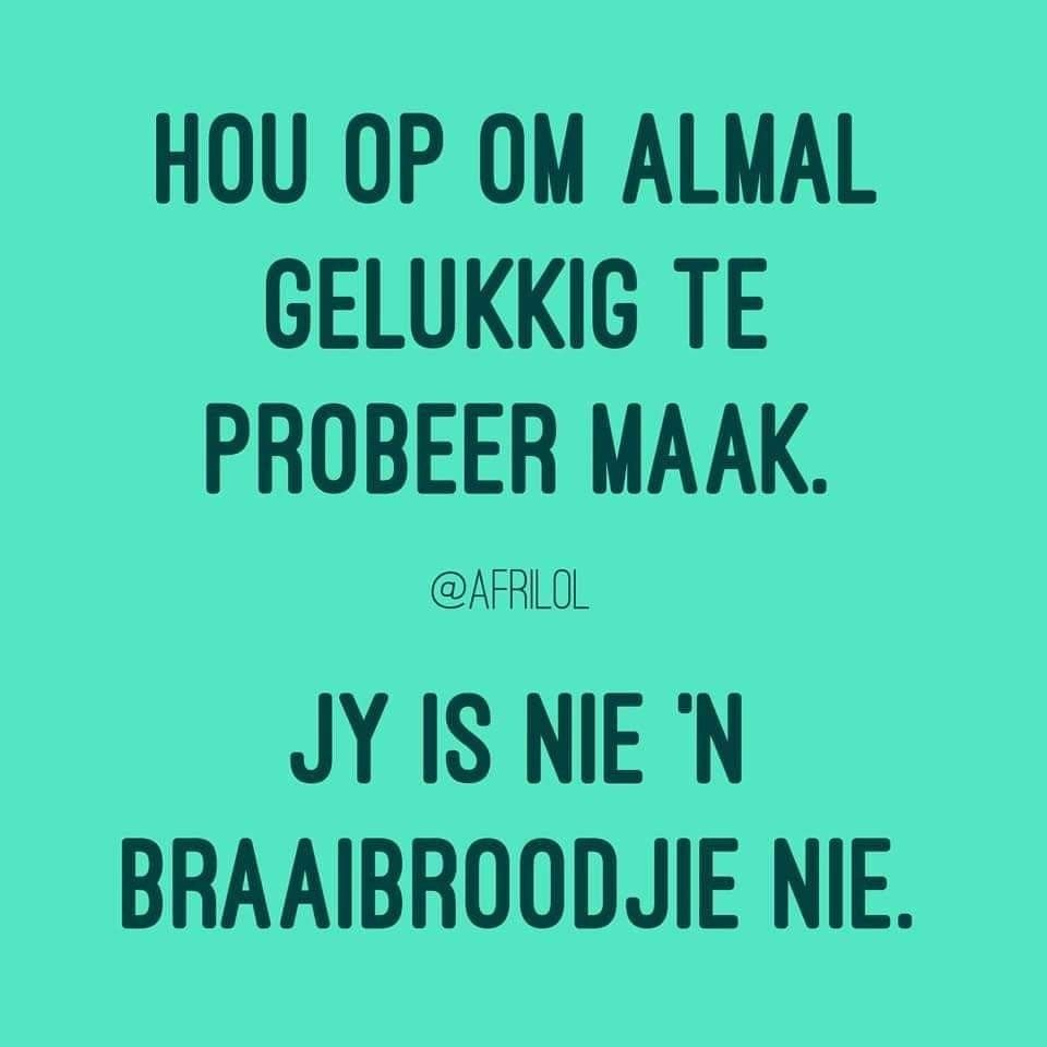 Pin By Esme Duvenhage On Snaaks Afrikaanse Quotes Afrikaans Quotes Funny Quotes