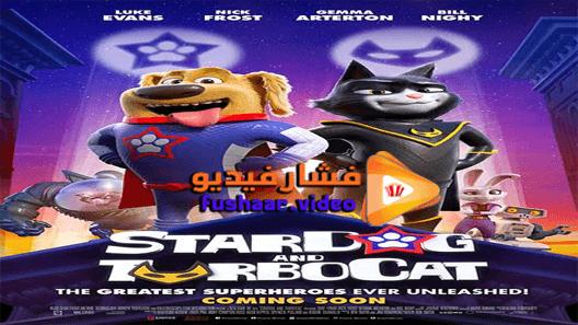 مشاهدة فيلم Stardog And Turbocat 2019 مترجم Movies Movie Posters Poster