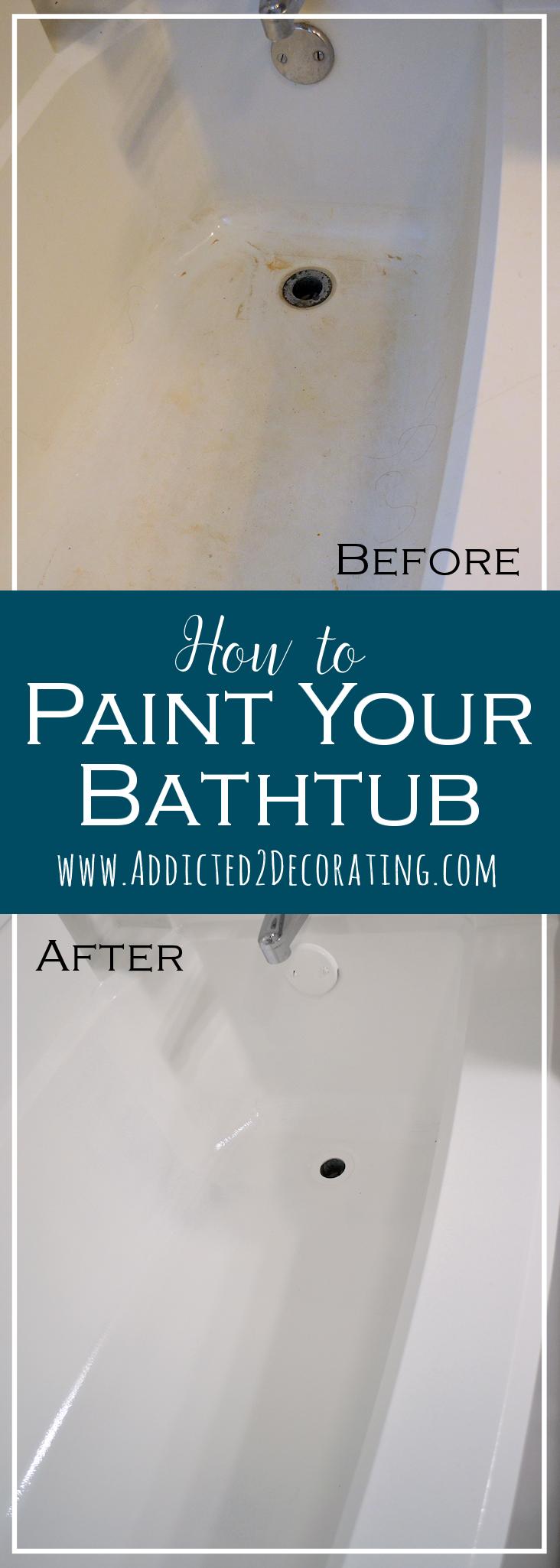 Bathroom Makeover Day 11: How To Paint A Bathtub | Bathtubs, House ...