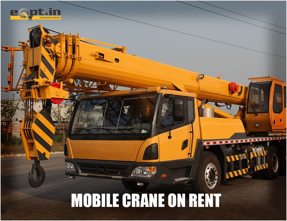 Eqptin mobile crane rental service provider in india our