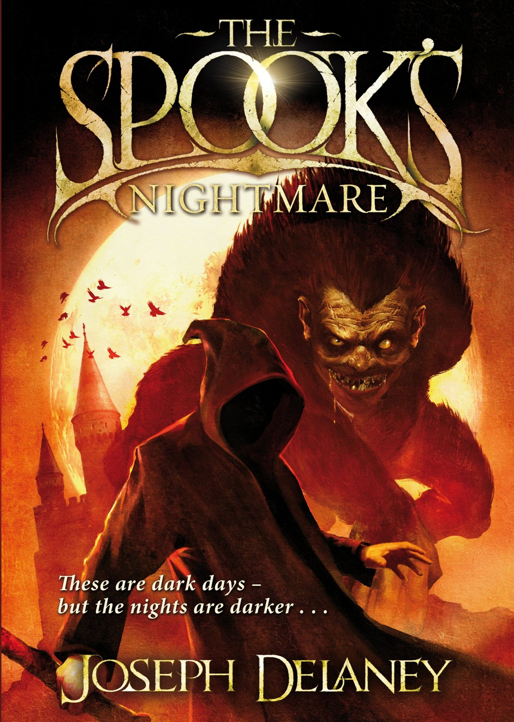 Joseph Delaney  (the Wardstone Chronicles #7) The Spook's Nightmare