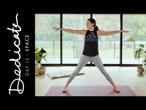dedicate  day 13  space yoga with adriene  yoga with