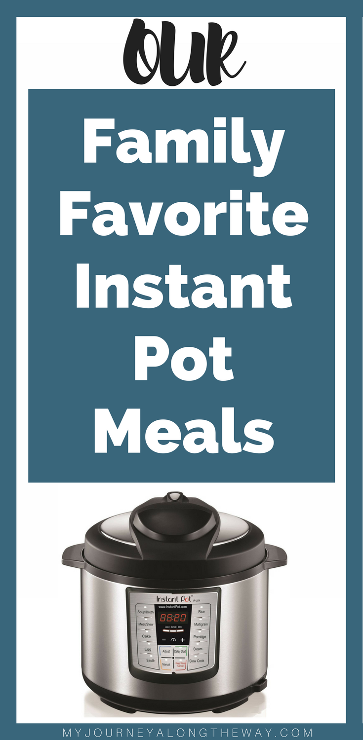 Family favorite Instant Pot meals. Save time and save money in the kitchen with these quick and easy, budget friendly Instant Pot recipes.
