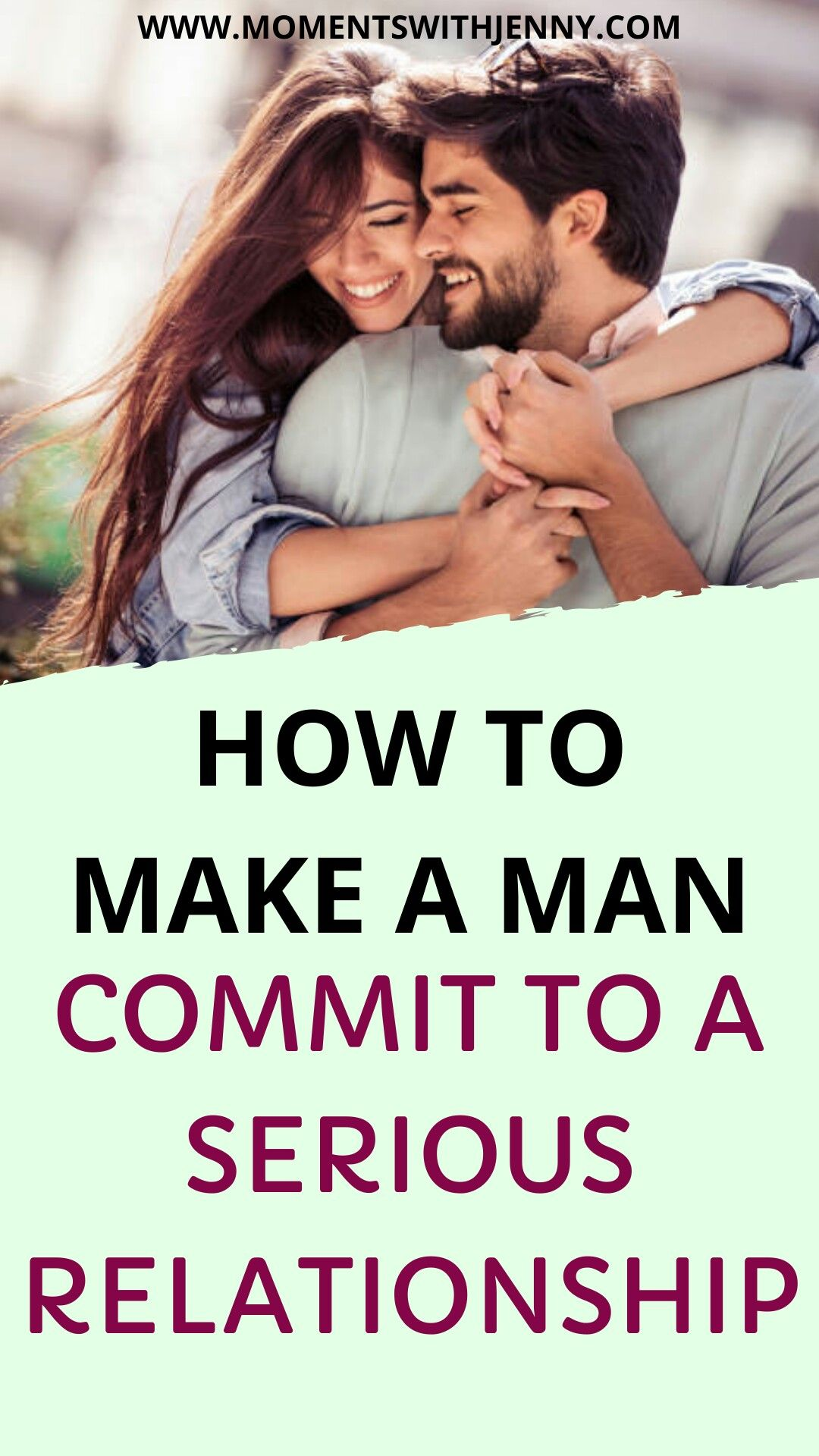 How to Get Him to Commit Even if Hes Scared of Commitment