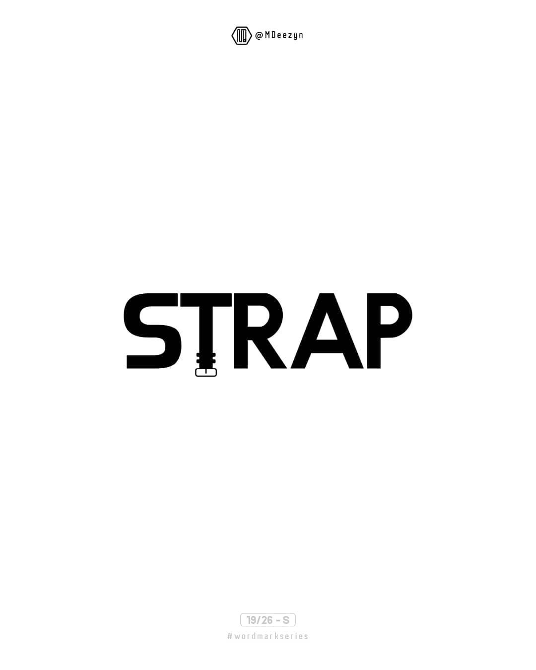 S Strap Wordmarkseries 19 26 Learning Time Strap A Strip Of Leather Cloth Or Other Flexible Material Used To Faste With Images Logo Branding Learning Time