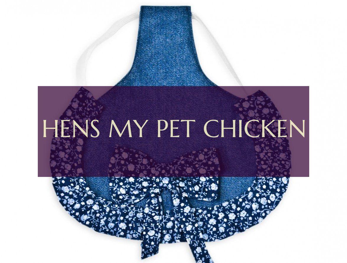 Hens my pet chicken