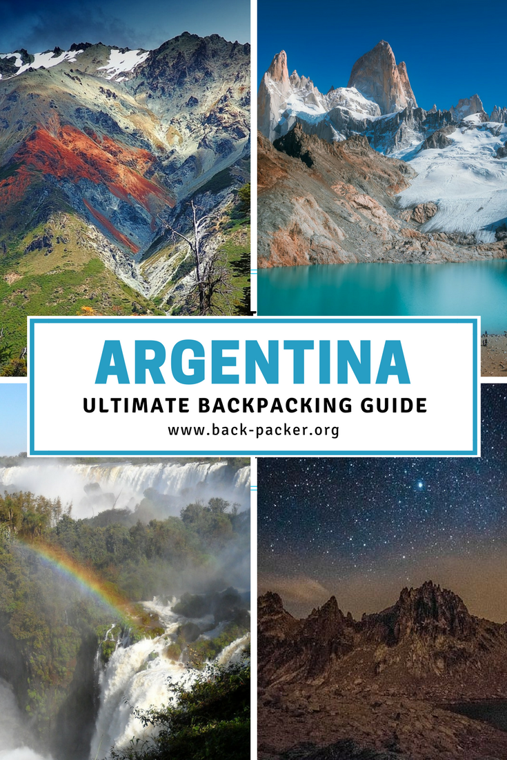 99f64d374672 The ultimate guide to backpacking through Argentina. Best routes and places  to visit from Buenos Aires to Patagonia to Iguazu + tips on Argentinian  food and ...