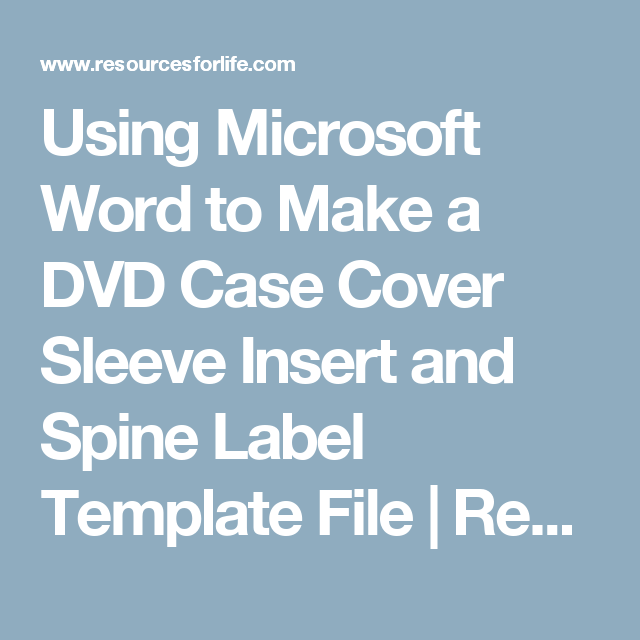 Using Microsoft Word To Make A DVD Case Cover Sleeve
