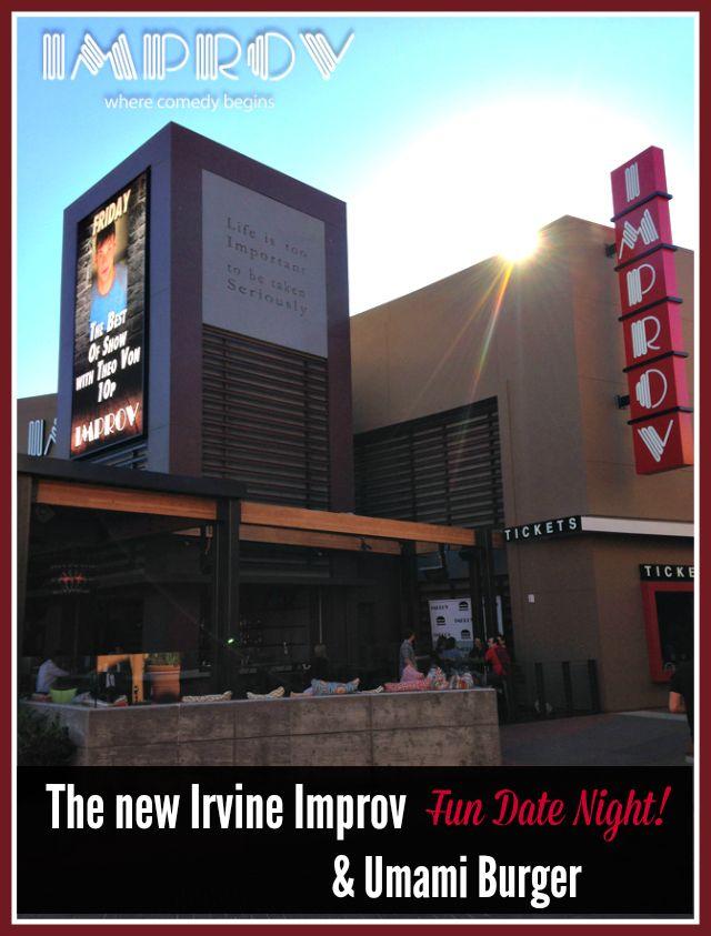 Irvine Improv  See more at http://www.tinyoranges.com/2014/08/19/new-irvine-improv/