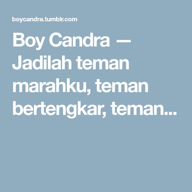 Boy Candra Jadilah Teman Marahku Teman Bertengkar Teman