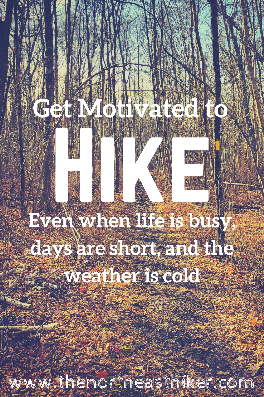 Photo of Get Motivated To Hike