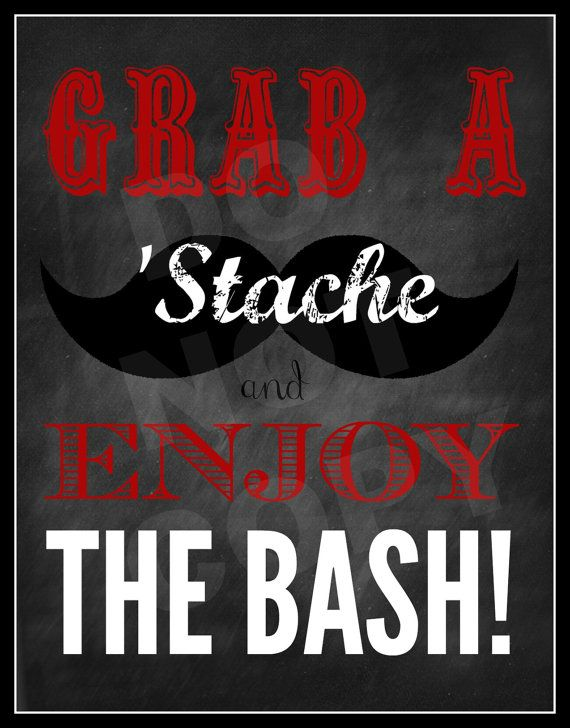 Grab A 'Stache And Enjoy The Bash printable by BelleviewCottage