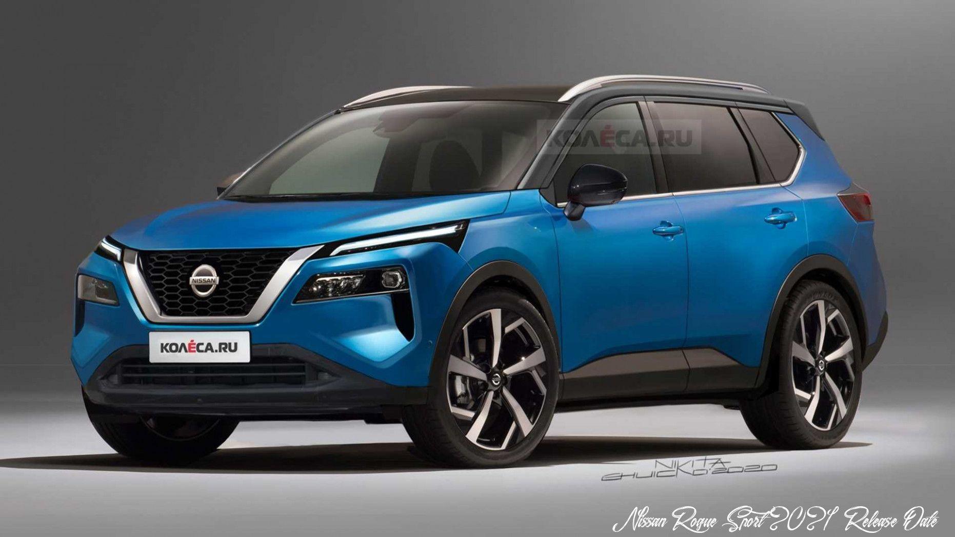 Nissan Rogue Sport 2021 Release Date Release In 2020 Nissan Rogue Nissan Xtrail Nissan