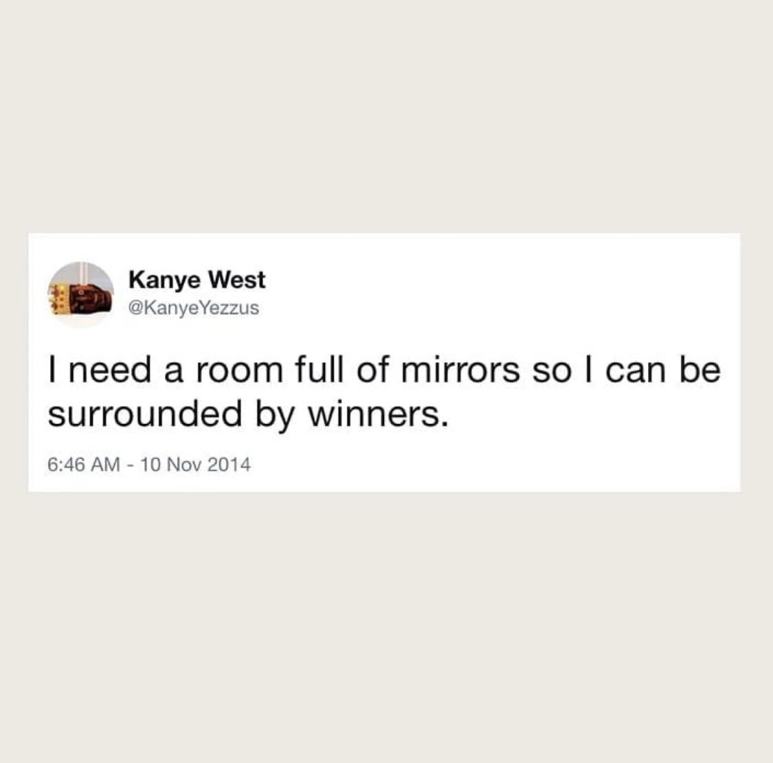 This Level Of Confidence Kanye Tweets Mood Quotes Funny Kanye