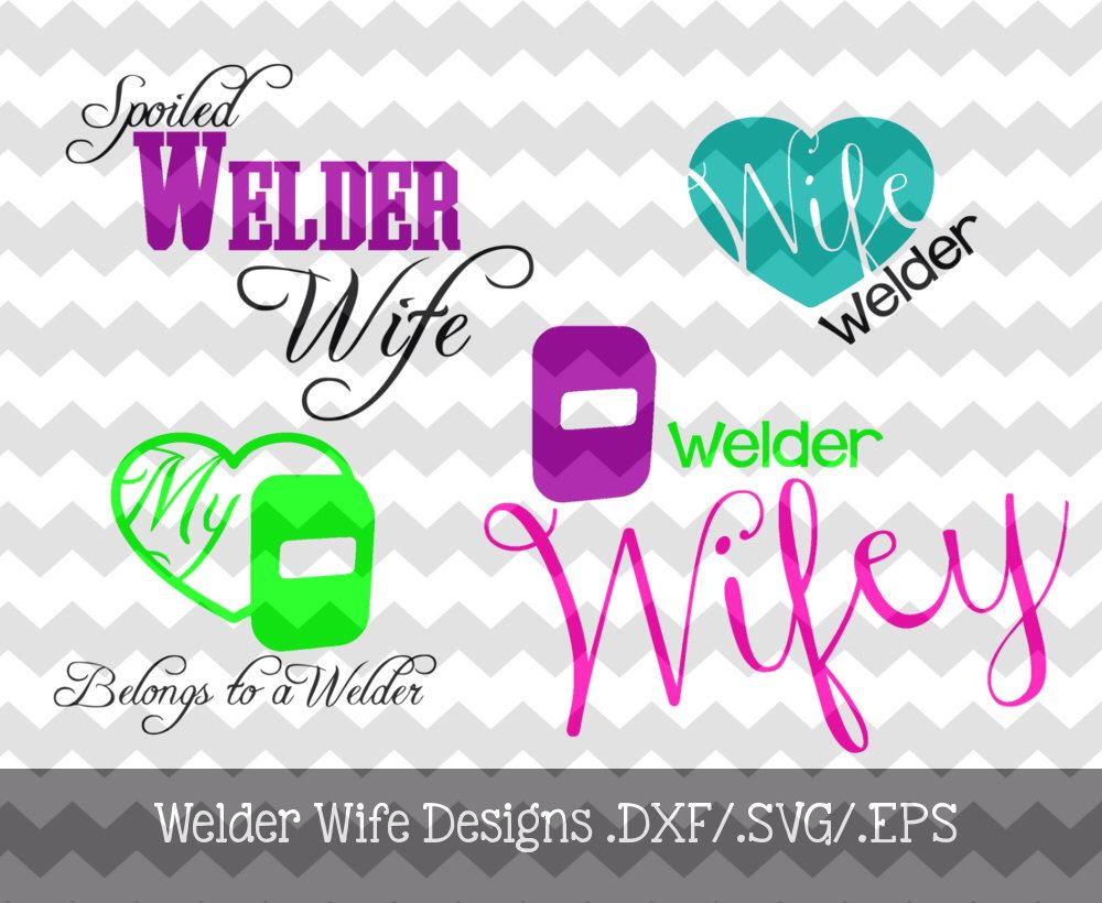 Sticker graphic design software - Welder Wife Decal Designs Dxf Svg Eps Files For Use With Your Silhouette Studio Software