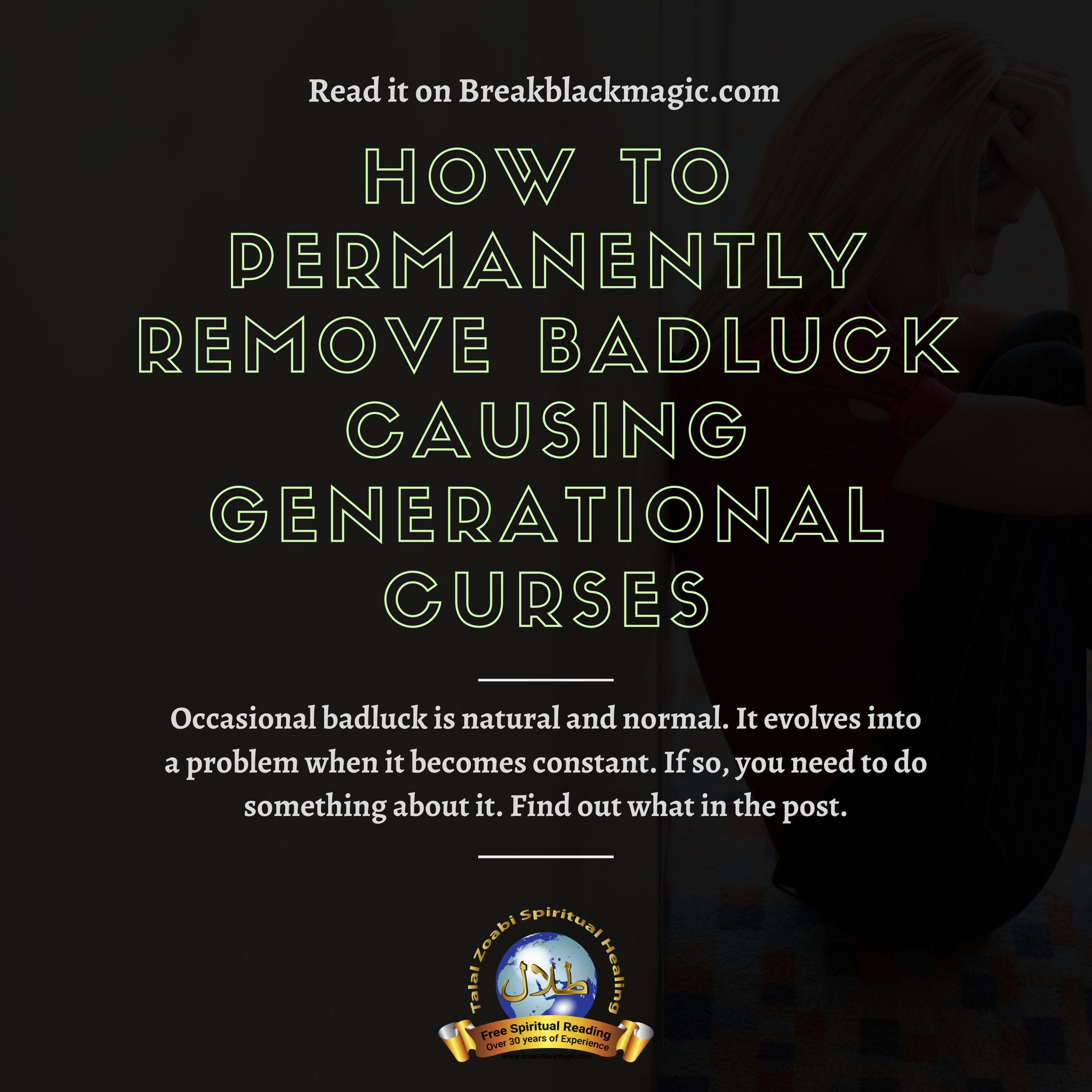 Get rid of bad luck causing curses today learn how to