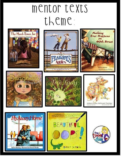 Mentor Texts That Are Perfect For Teaching Theme Plus
