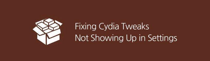 Cydia Tweaks Not Showing up in Settings | Jailbreak / Cydia