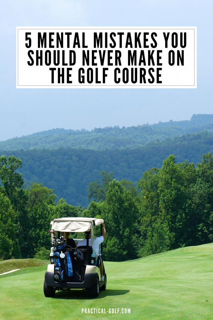 5 mental mistakes you should never make on the golf course