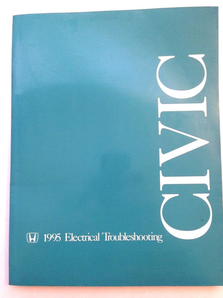 1995 Honda Civic Electrical Troubleshooting Manual Repair Shop Copy Oem Factory With Images Electrical Troubleshooting Honda Civic 1995 Civic