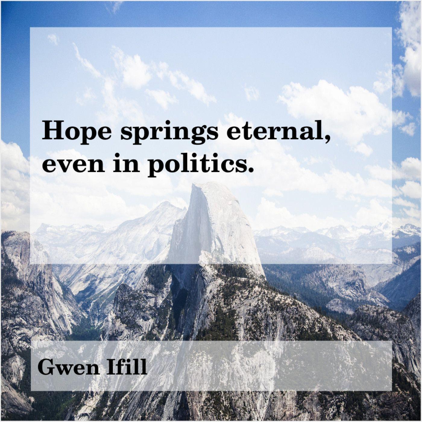 Gwen Ifill Hope Springs Eternal Even In Anton Chekhov Eric Schmidt Edward Gibbon