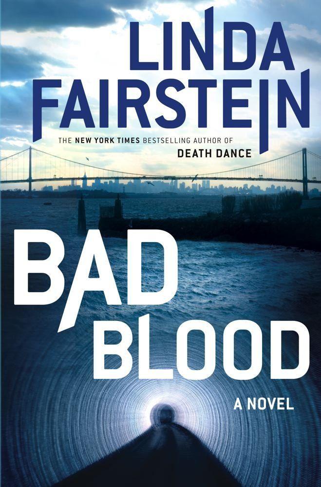 Amazon com: Bad Blood: A Novel eBook: Linda Fairstein: Kindle Store