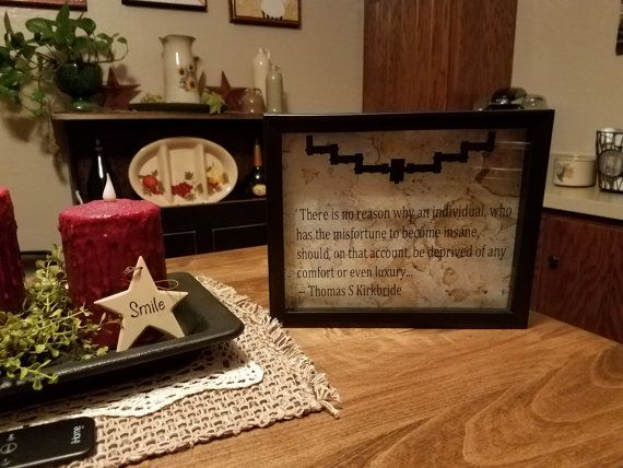 Hey, I found this really awesome Etsy listing at https://www.etsy.com/listing/490094862/thomas-kirkbride-quote-mental-health