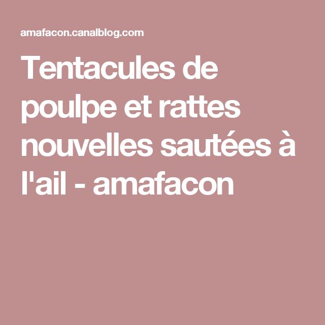 Tentacules de poulpe et rattes nouvelles sautées à l'ail - amafacon