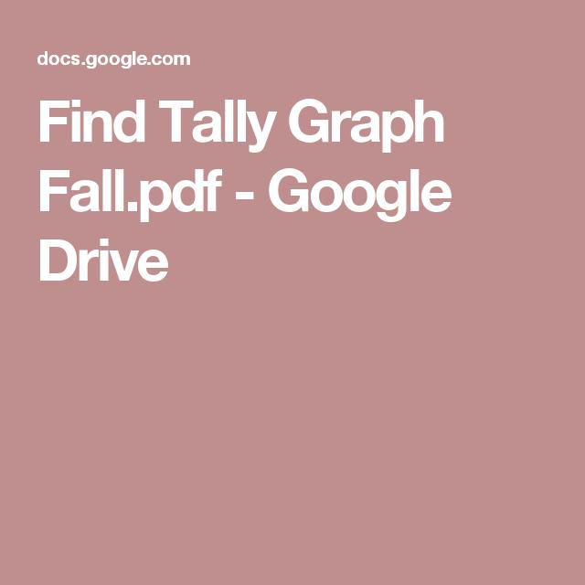 Find Tally Graph Fall.pdf - Google Drive