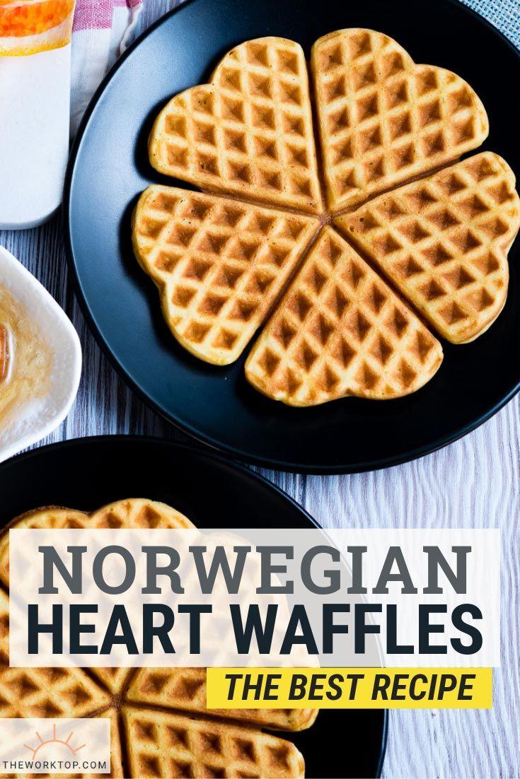 Norwegian Waffles Heart Shaped Waffle Recipe The Worktop Recipe Norwegian Waffles Waffle Recipes Waffles