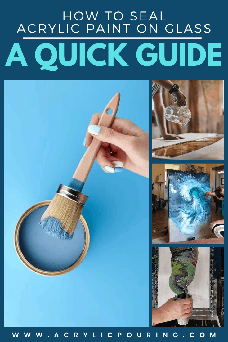 How to Seal Acrylic Paint on Glass A Quick Guide in 2020