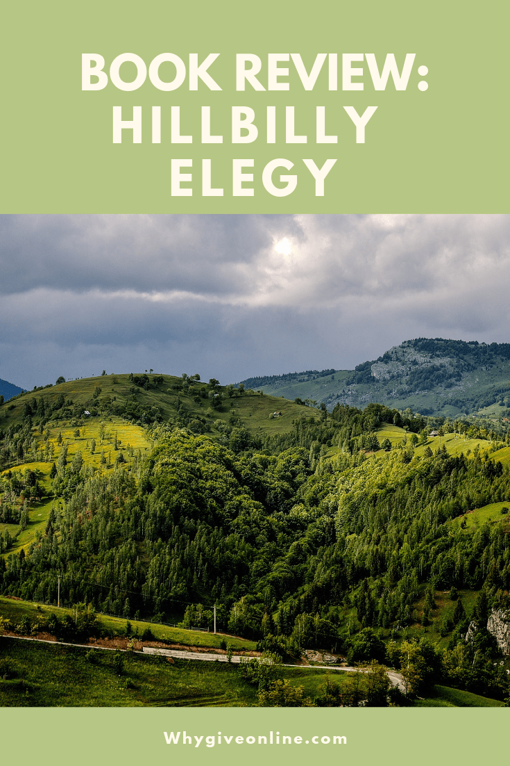Why You Should Read Hillbilly Elegy A Memoir Of A Family And Culture In Crisis By Jd Vance With Images Hillbilly Elegy Elegy Types Of Books