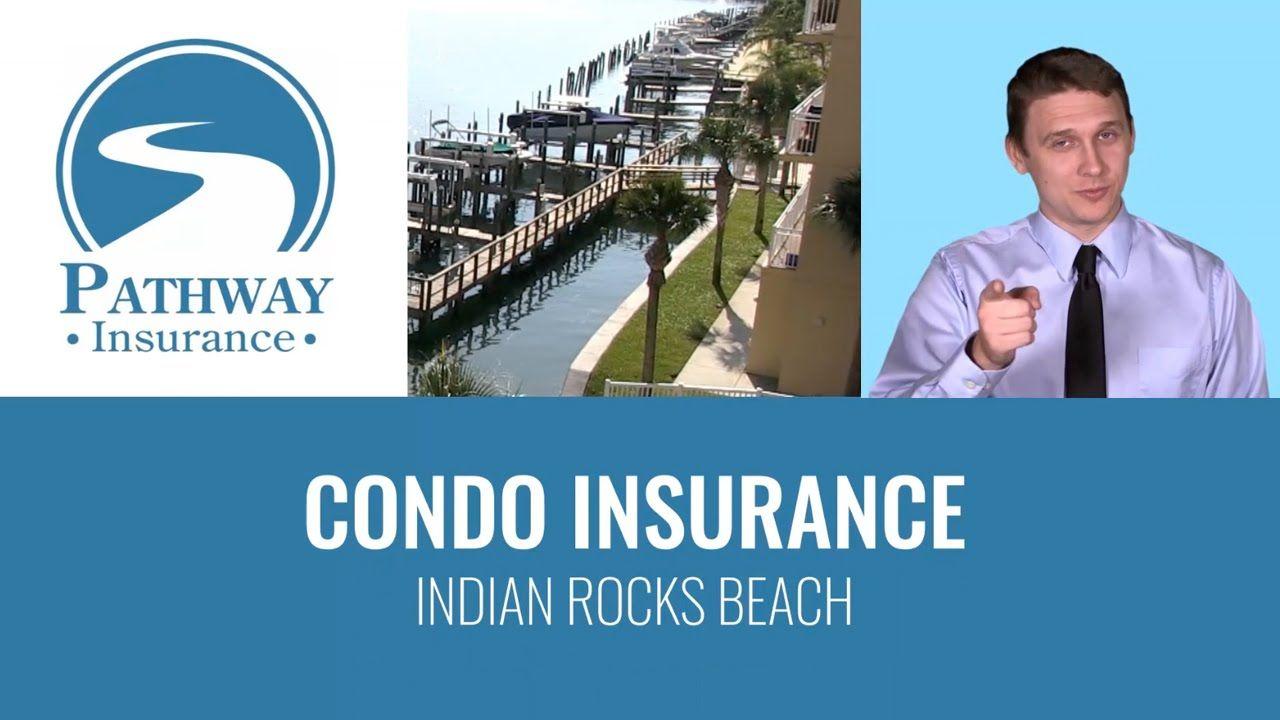 Condo insurance indian rocks beach 18009980662