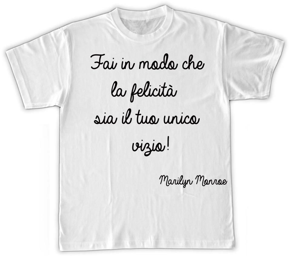 Compra qui: http://blomming.com/mm/stampatshirt/items/t-shirt-marilyn-frase?page=1_type=thumbnail