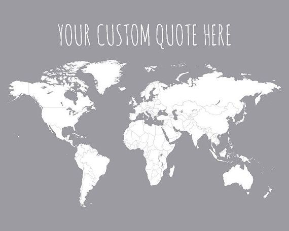 Customize this world map print with your own special quote to make a customized map personalized world travel map first year anniversary personalized wedding gift for wife custom travel quote print 16x20 gumiabroncs Image collections