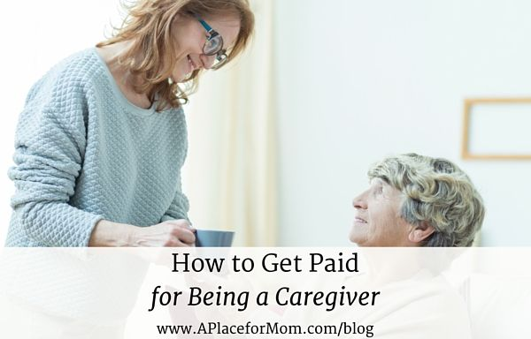 How To Get Paid For Being A Caregiver Caregivers Month Caregiver Elderly Care