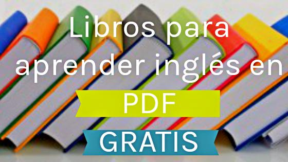 Descarga Libros En PDF Para Aprender Inglés GRATUITAMENTE