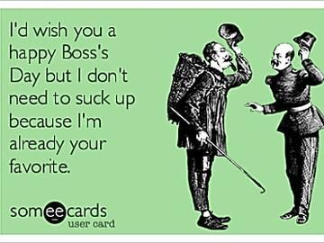 Happy Boss S Day To The Ring Leader Of A Dysfunctional Circus We Like To Call Coworkers Happy Boss S Day Bosses Day Boss Humor