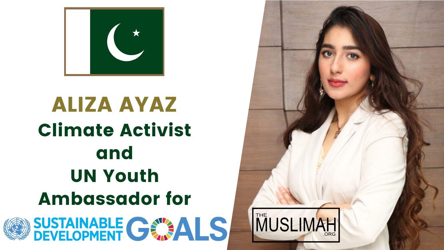 🇵🇰 Aliza Ayaz | 🇺🇳 UN Youth Ambassador for Sustainable Development Goals