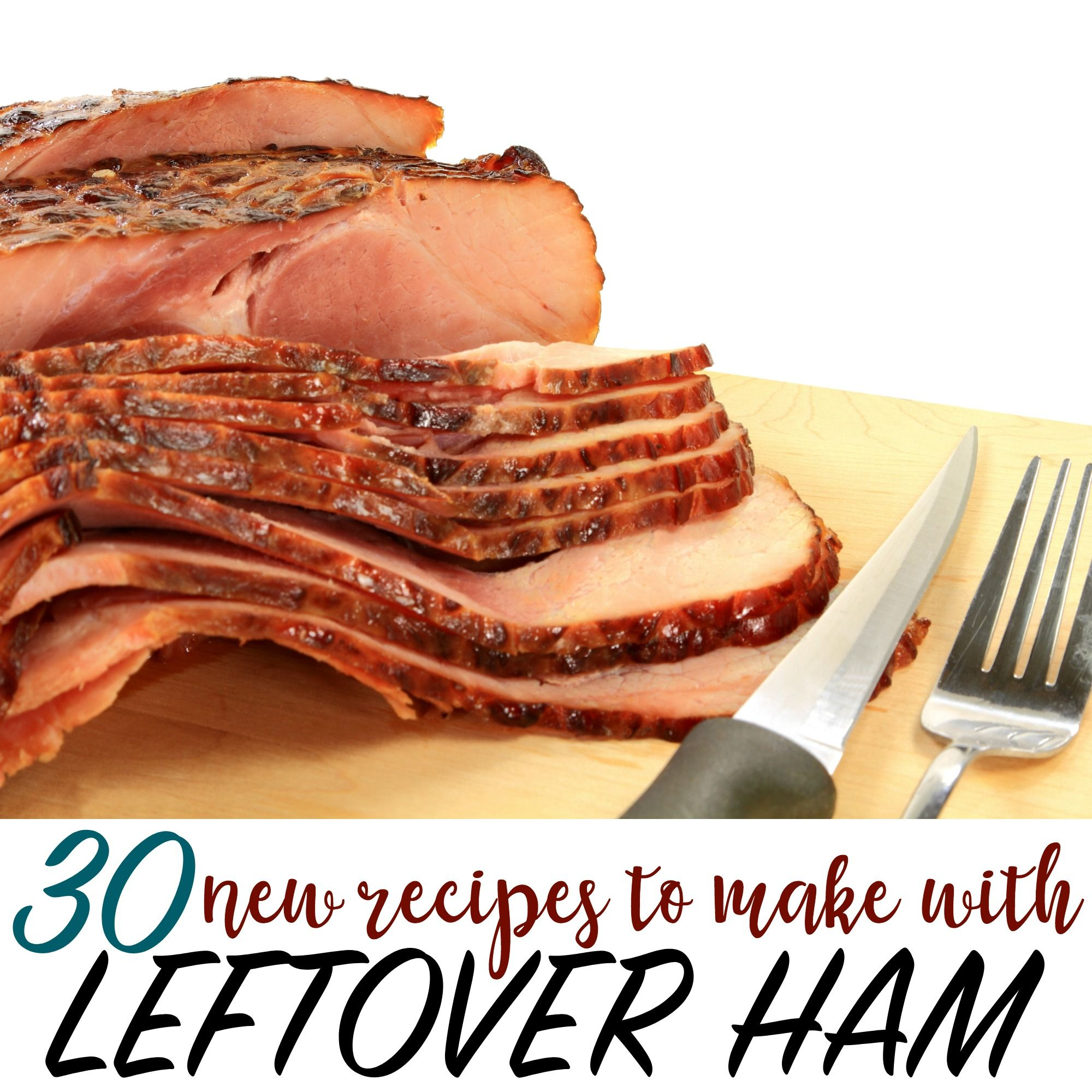 what to make with leftover ham slices