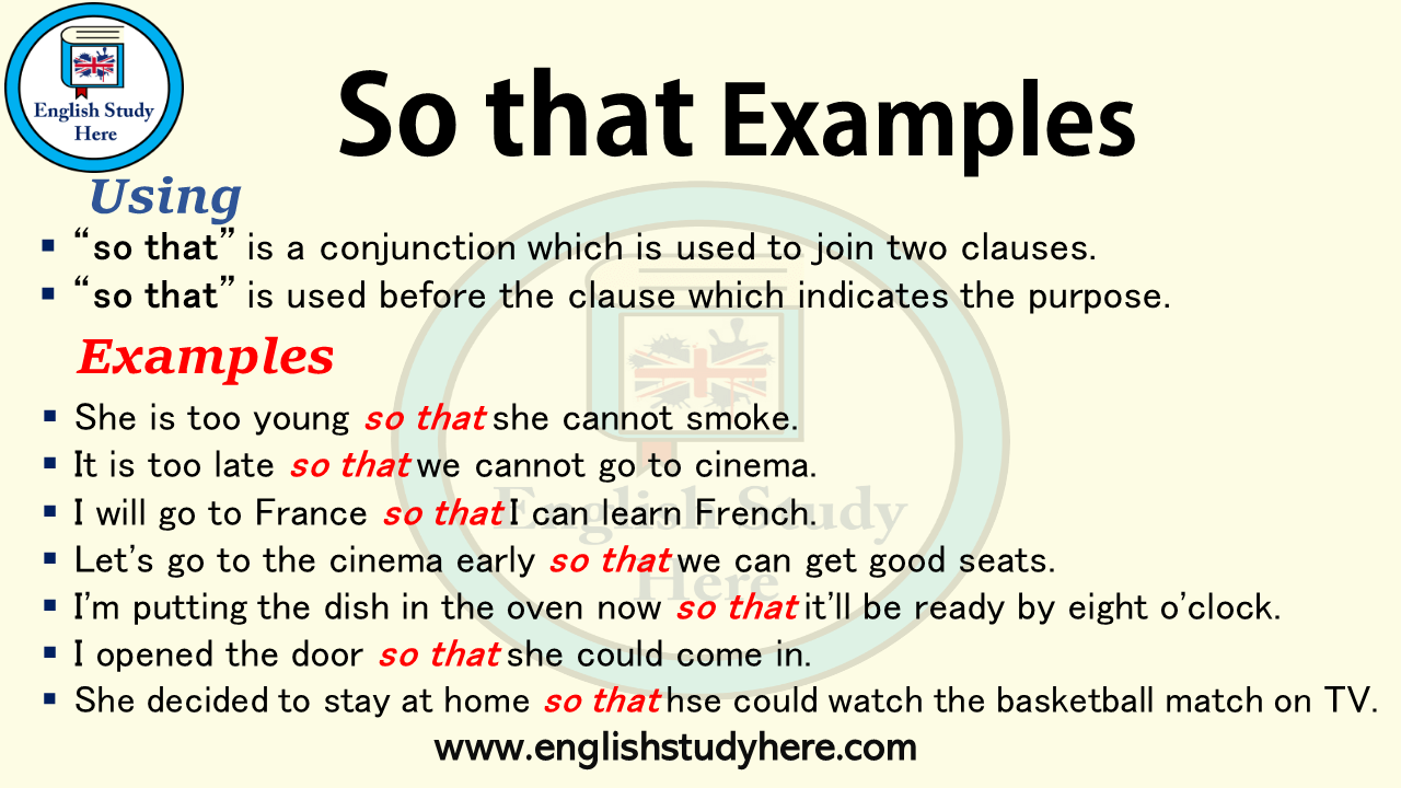 Using so that in english, (as a conjunction), how to use so