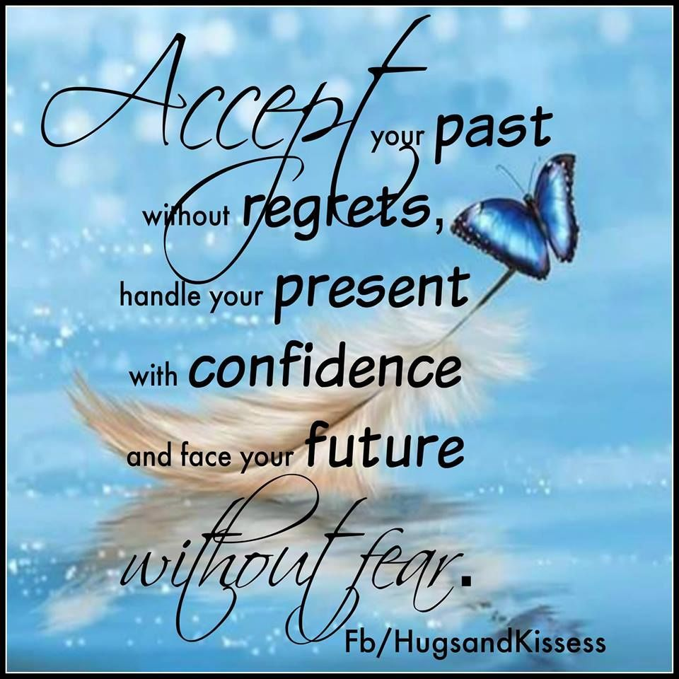 Accept Your Past And Face Your Future  prayer  Pinterest  Inspirational, W...