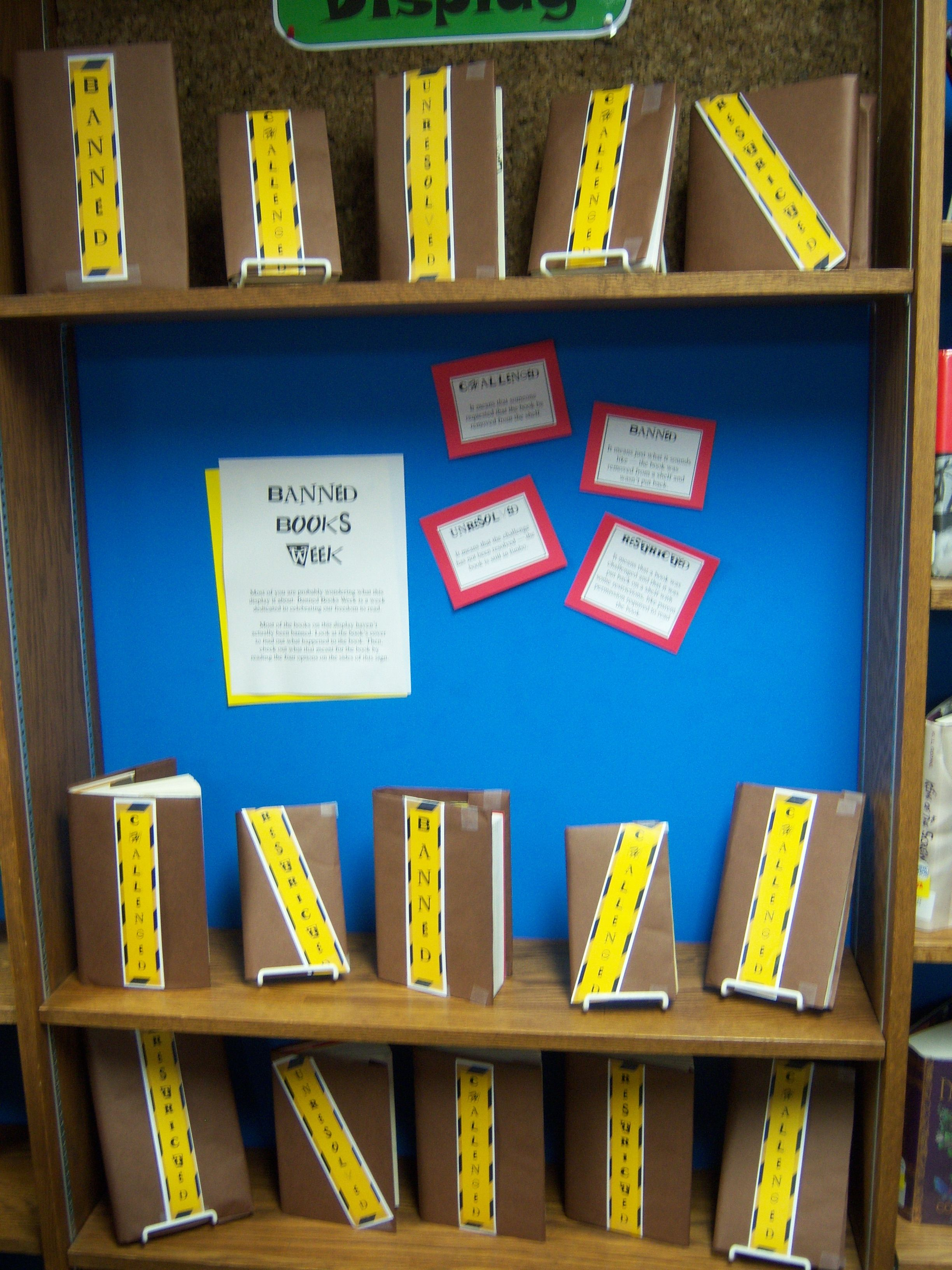 I Love This Display For Banned Books Week I Want To Be A Librarian